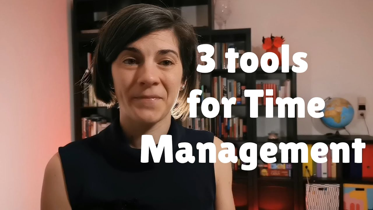 3 tools for Time Management