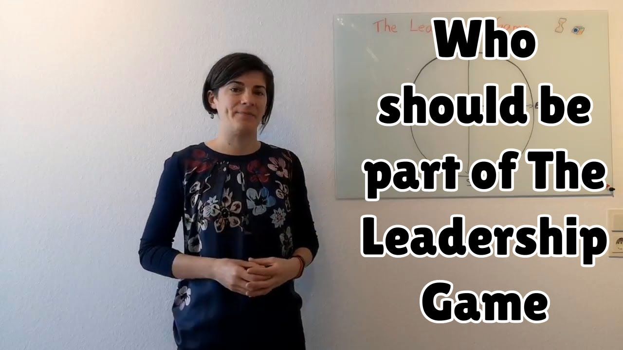Who should be part of The Leadership Game